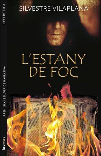L'estany de foc (Catalan Edition) por Silvestre Vilaplana