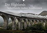 Die Highlands - Schottlands rauher Nordwesten (Wandkalender 2017 DIN A3 quer): Schottlands faszinierende Landschaften in dramatischen Bildern (Monatskalender, 14 Seiten) (CALVENDO Natur)