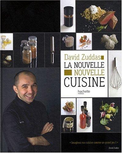 La nouvelle nouvelle cuisine par David Zuddas