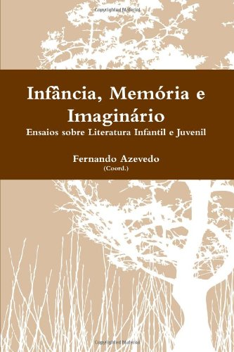 Infancia, Memoria E Imaginario Cover Image