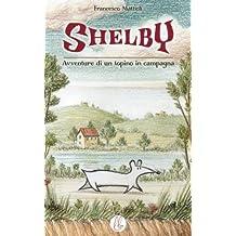 Shelby: Avventure di un topino di campagna