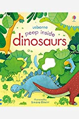 Peep Inside Dinosaurs: 1 Board book