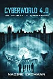 'CyberWorld 4.0: The Secrets Of...' von 'Nadine Erdmann'