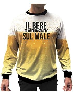 Il Bere Trionferà Sempre Sul Male Felpa Uomo e Unisex - Chiamarsi Bomber - Frasi Virali - Viral T-Shirt
