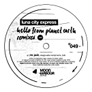 Hello From Planet Earth Remixes Vol.2