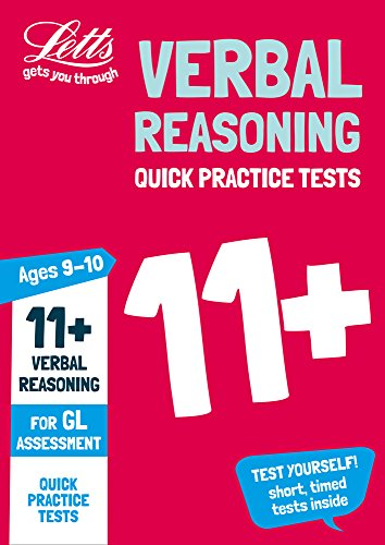 11+ Verbal Reasoning Quick Practice Tests Age 9-10 for the GL Assessment tests (Letts 11+ Success)