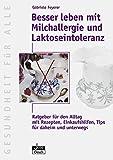 Besser leben mit Milchallergie und Laktose-Intoleranz (Amazon.de)