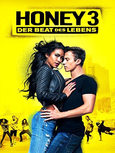 Honey 3: Der Beat Des Lebens