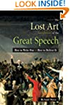 The Lost Art of the Great Speech: How...