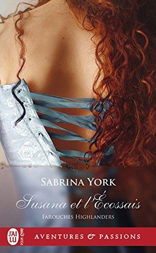 Farouches Highlanders (Tome 2) - Susana et l'Écossais