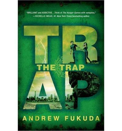 Portada del libro [(The Trap)] [Author: Andrew Fukuda] published on (November, 2013)