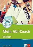 Mein Abi-Coach Englisch 2018: Ausgabe Baden-Württemberg -