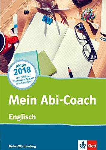 Mein Abi-Coach Englisch 2018: Ausgabe Baden-Württemberg