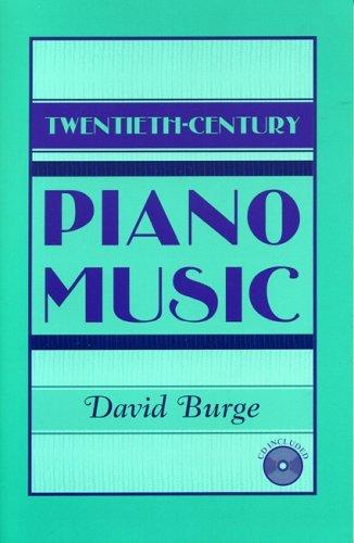 Twentieth-Century Piano Music by David Burge (2004-05-20)