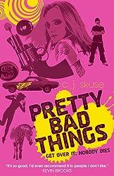 Pretty Bad Things