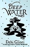 Deep Water (Pure Dead) by Debi Gliori (2006-08-03)