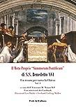 """Il Motu proprio """"Summorum Pontificum"""" di S.S. Benedetto XVI - 4: Un tesoro per tutta la Chiesa"""