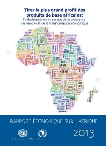 Rapport Économique sur l'Afrique 2013 par United Nations