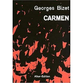 Carmen [Musikdruck] : Oper in drei Akten von Henri Meilhac und Ludovic Halevy, nach der Novelle von Prosper Merimee.
