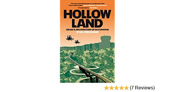 Hollow Land: Israel's Architecture of Occupation: Amazon co