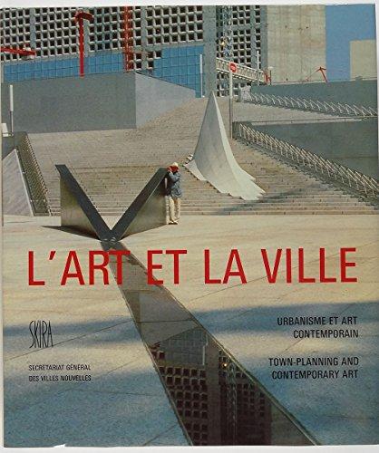 L'art et la ville : urbanisme et art contemporain