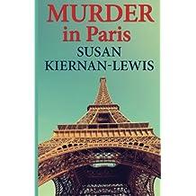 By Kiernan-Lewis, Susan [ Murder in Paris ] [ MURDER IN PARIS ] Mar - 2013 { Paperback }