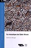 La mosaïque de Qabr Hiram