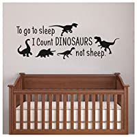 To go to sleep I Count Dinosaurs not sheep decal - vinyl wall decal - Dinosaur Room Decor