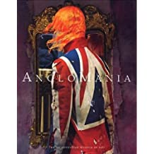 Anglomania: Tradition and Transgression in British Fashion (Metropolitan Museum of Art Publications)