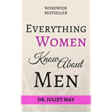Everything Women Know About Men: The Best Funny Gift (English Edition)