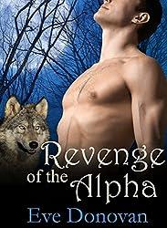 Revenge of the Alpha: Part 1 (Hot BBW Werewolf Shifter Romance Serial) (Canibri Wolves)
