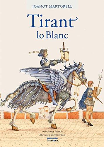 Tirant lo Blanc (versió Palomero) ((LLIBRES FORA COL.LECCIO)) por Joanot Martorell