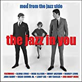 The Jazz In You - Mod From The Jazz Side [Double CD]