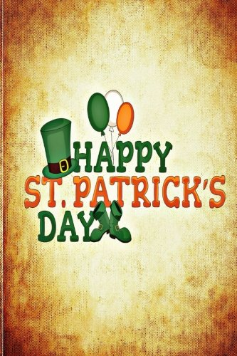 Saint Patrick: It's your Lucky Day in Diary (Everyone is (Patrick Irland In Saint)