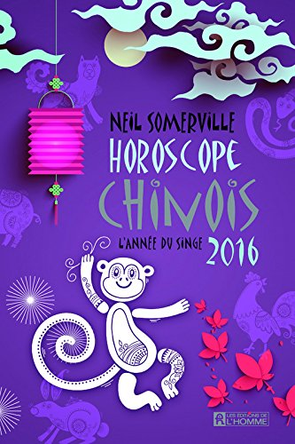 Horoscope chinois 2016 par Neil Somerville