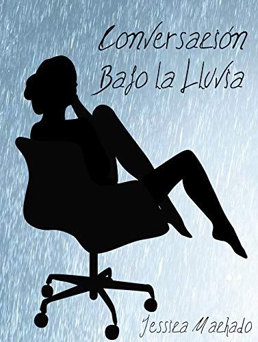 Conversación Bajo la Lluvia por Jessica Machado