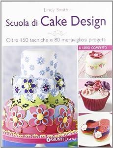 I 10 migliori libri sul cake design