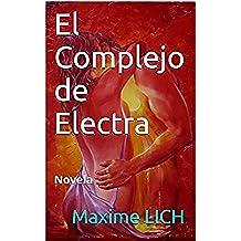 El Complejo de Electra: Novela