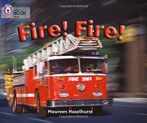 Fire! Fire!: Band 06/Orange (Collins Big Cat) por Maureen Haselhurst