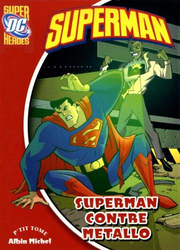 Superman : Superman contre Metallo
