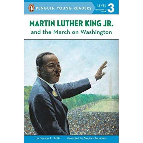 [Martin Luther King, Jr. and the March on Washington (Penguin Young Readers. Level 3)] [By: Ruffin, Frances E.] [January, 2001]