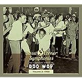 Street Corner Symphonies, Vol 2: 1950