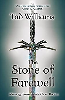 Stone of Farewell: Memory, Sorrow & Thorn Book 2 (English Edition)