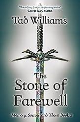 Stone of Farewell: Memory, Sorrow & Thorn Book 2
