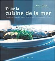 Toute la cuisine de la mer par Rick Stein