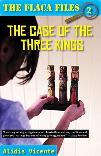 The Case of the Three Kings/El Caso de Los Reyes Magos (The Flaca Files / Los Expedientes De Flaca)