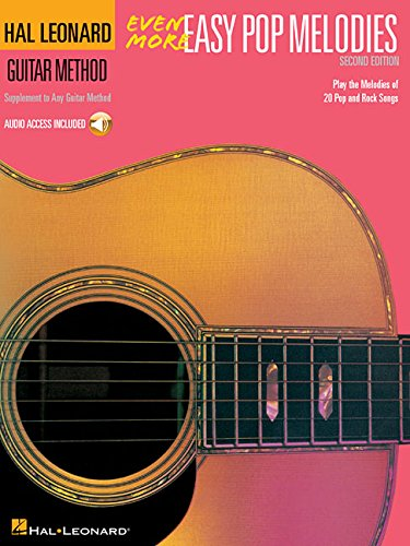 Even more easy pop melodies guitare+CD: Unique Pop Melody Supplement to Book 2-3 (Hal Leonard Guitar Method (Songbooks))