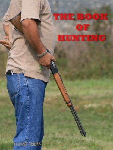 The book of Hunting (English Edition) por classic series