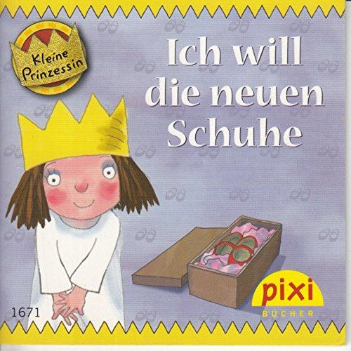 ich-will-die-neuen-schuhe-kleine-prinzessin-pixi-buch-1671-einzeltitel-aus-pixi-serie-186