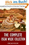 The Complete Oscar Wilde Collection (...